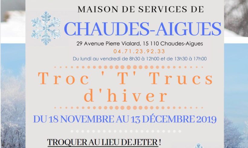 TRoc T'Trucs d'Hiver – Maison des Services Chaudes-Aigues