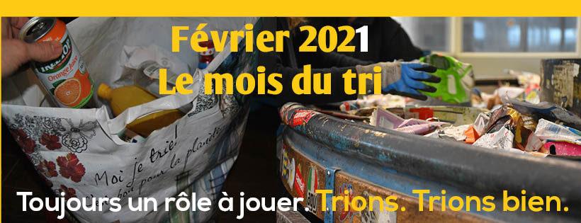 Février 2021 – LE MOIS DU TRI !